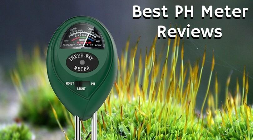 Best PH Meter Reviews