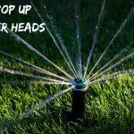 Best Pop up Sprinkler Heads