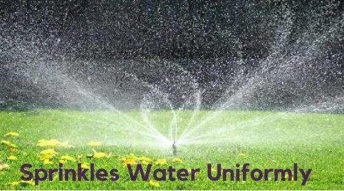 Sprinkles Water Uniformly