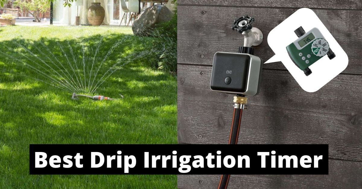 Best Drip Irrigation Timer